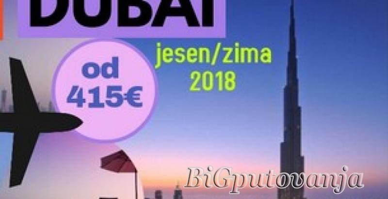 DUBAI: OKTOBAR, NOVEMBAR I DECEMBAR 2018.  (Direktan let iz Beograda: 5 noći, 7 noći, 9 noći) 3